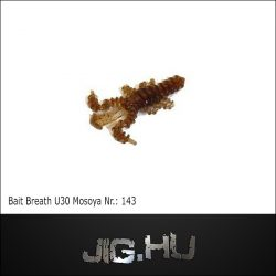 Bait Breath U30 MOSYA 2'  (5cm) No.:143