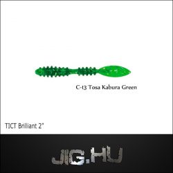 TICT BRILLIANT 2' C-13 (Tosa Kabura Green )