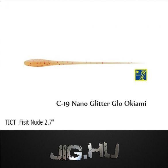 """TICT FISIT NUDE 2'7"""" C-19 (Nano Lame Glow Okiami)"""