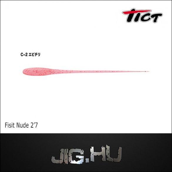 "TICT FISIT NUDE 2'7"" C-2 ( Ebi Chili )"