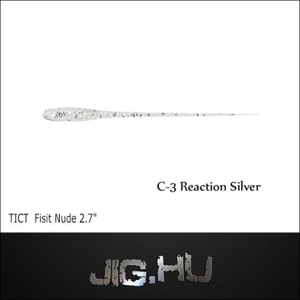 """TICT FISIT NUDE 2'7"""" C-3(Reaction Silver)"""