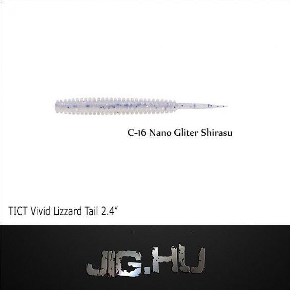 "TICT VIVID LIZZARD TAIL 2'4""  C-16 (Nano Lame Shirasu)"